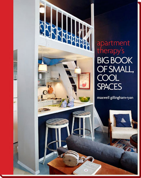big book apartment therapy Apartment Therapys Big Book of Small Cool Spaces